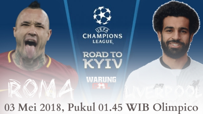 Prediksi Roma vs Liverpool 03 Mei 2018 Liga Champions